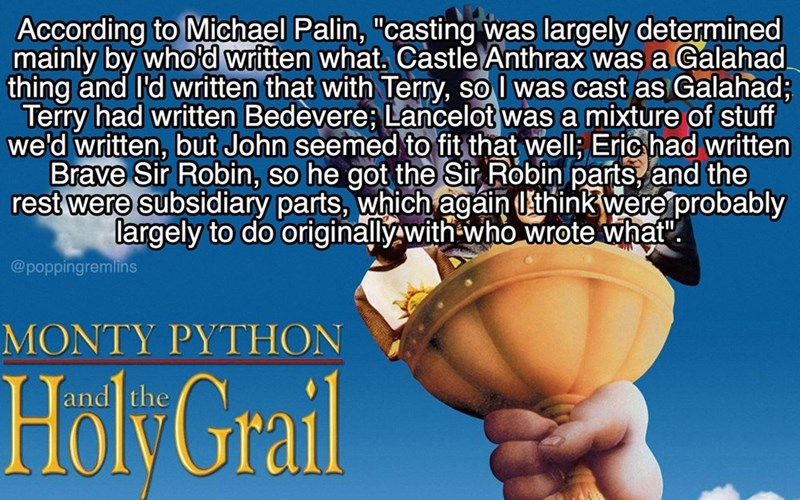 """monty python - Font - According to Michael Palin, """"casting was largely determined mainly by who'd written what. Castle Anthrax was a Galahad thing and I'd written that with Terry, so I was cast as Galahad; Terry had written Bedevere; Lancelot was a mixture of stuff we'd written"""