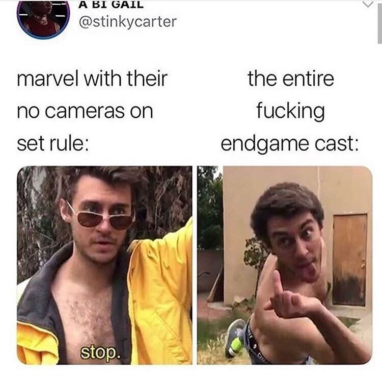 Face - A BI GAIL @stinkycarter marvel with their the entire fucking no cameras on endgame cast: set rule: stop