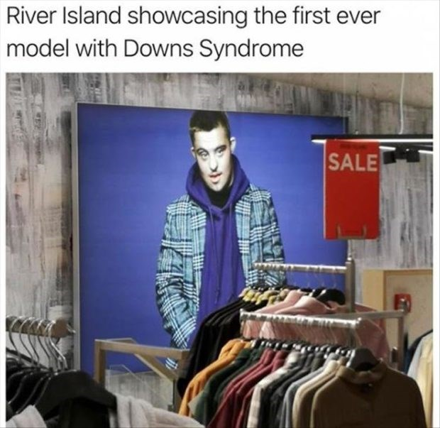 wholesome meme - Textile - River Island showcasing the first ever model with Downs Syndrome SALE