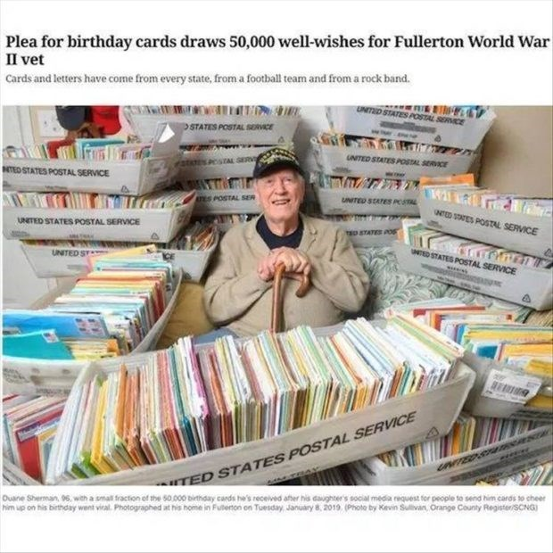 wholesome meme - Product - Plea for birthday cards draws 50,000 well-wishes for Fullerton World War II vet Cards and letters have come from every state, from a football team and from a rock band