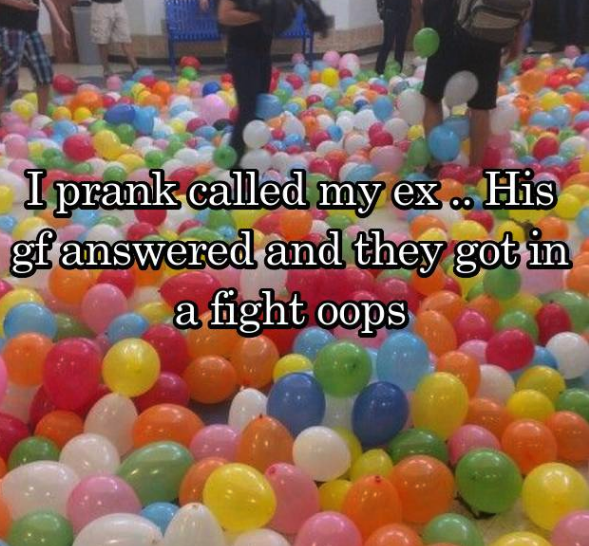 evil prank - Balloon - I prank called my ex His gfanswered and they got in afight oops