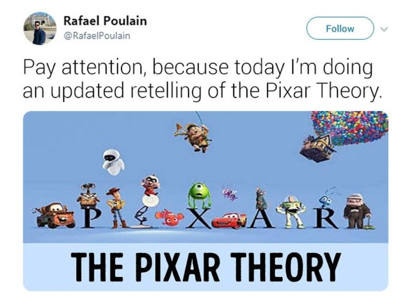 Cartoon - Rafael Poulain Follow @RafaelPoulain Pay attention, because today I'm doing an updated retelling of the Pixar Theory. ARR X THE PIXAR THEORY