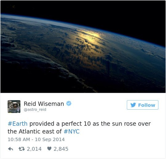Atmosphere - Reid Wiseman @astro reid Follow #Earth provided a perfect 10 as the sun rose over the Atlantic east of #NYC 10:58 AM 10 Sep 2014 t2,014 2,845