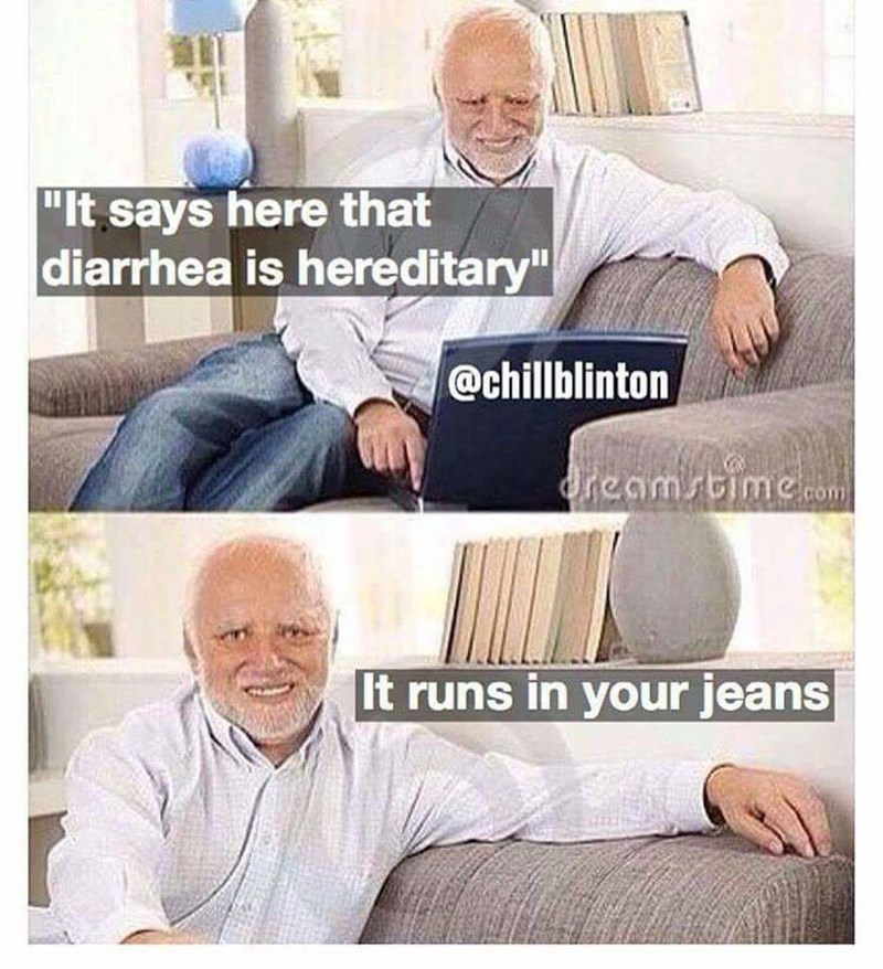 """funny pic - Product - """"It says here that diarrhea is hereditary"""" @chillblinton Oreamstime.com It runs in your jeans"""