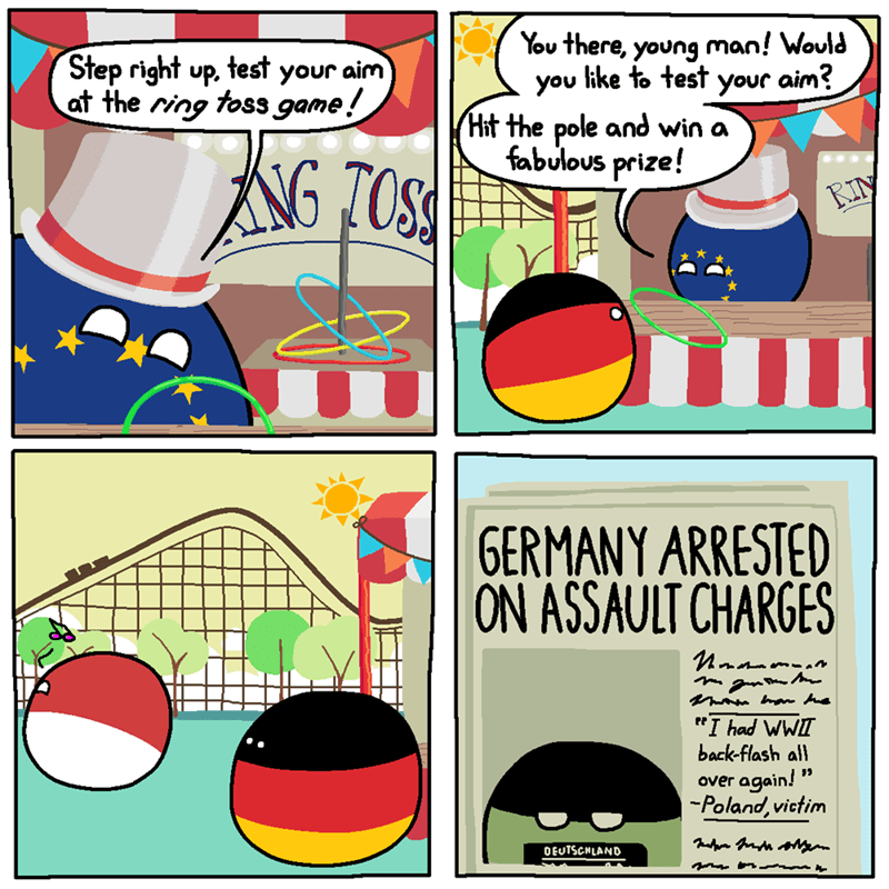 """funny pic - Comics - You there, young man! Would you like to test your aim? Hit the pole and win a fabulous prize! Step right up, test your aim at the ring toss game! RIN GERMANY ARRESTED ON ASSAULT CHARGES n-m """"I had WWII back-flash all again! -Poland, victim over OEUTSCHLAND"""