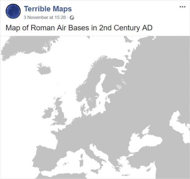 funny pic - Text - Terrible Maps 3 November at 15:28 Map of Roman Air Bases in 2nd Century AD