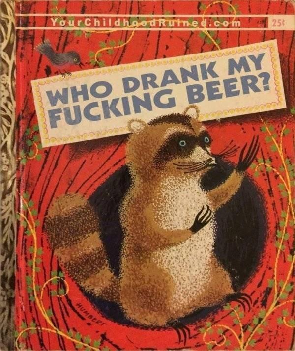 Groundhog day - YourChild hoodRute d.com 25t WHO DRANK MY FUCKING BEER? HUMBERT