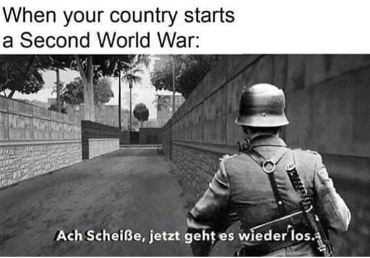 Photography - When your country starts a Second World War: Ach Scheiße, jetzt geht es wieder los.