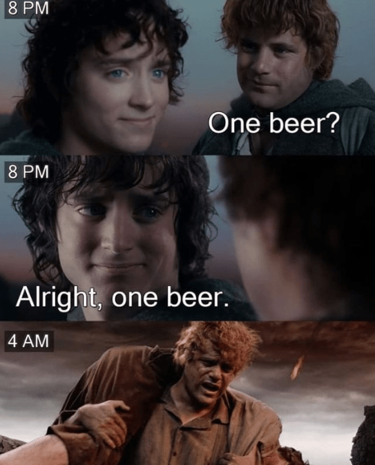 Funny Lord of the Rings meme about having just one beer.