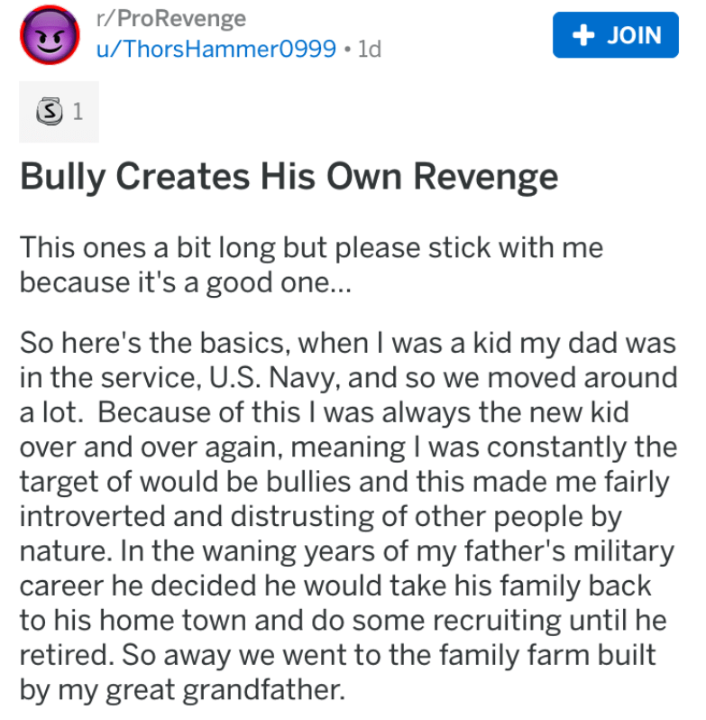 bully revenge - Text - r/ProRevenge +JOIN /ThorsHammer0999 1d S 1 Bully Creates His Own Revenge This ones a bit long but please stick with me because it's a good one... So here's the basics