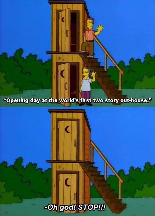 "Meme - Tower - ""Opening day at the world's first two story out-house. -Oh god! STOP!!"