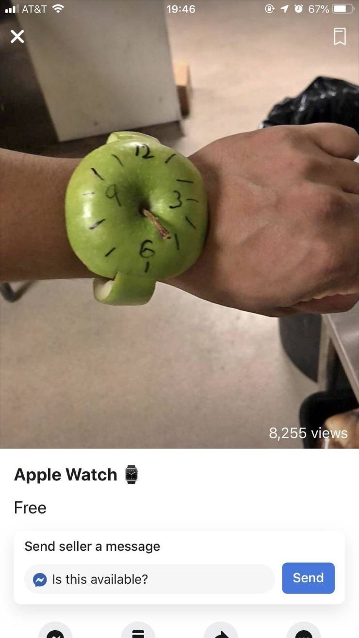 Meme - Arm - IAT&T 19:46 67% 8,255 views Apple Watch Free Send seller a message Send Is this available?