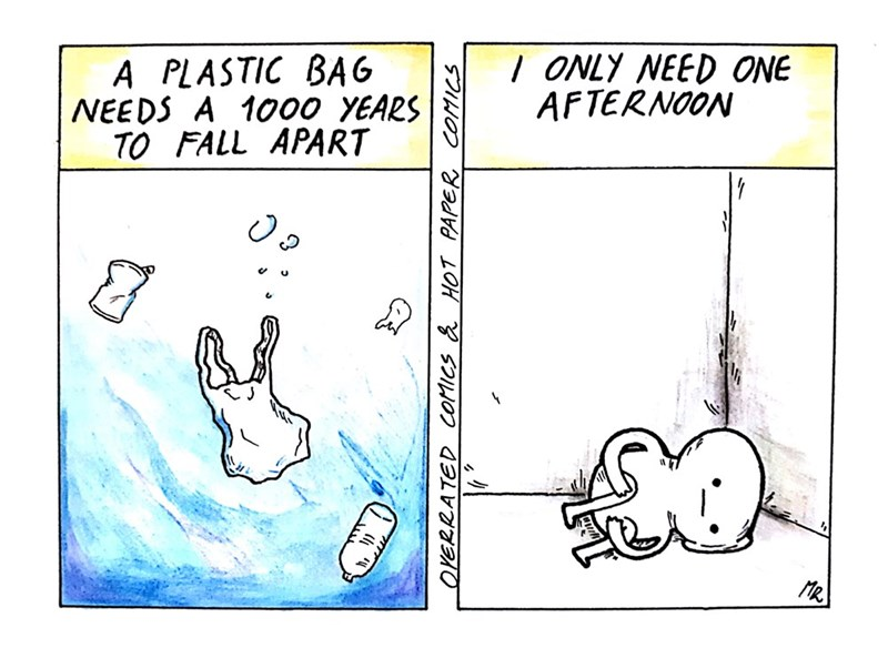 depression meme - Text - / ONLY NEED ONE AFTERNOON A PLASTIC BAG NEEDS A 1000 YEARS TO FALL APART R OYERRATED COMICS & HOT PAPER COMICS