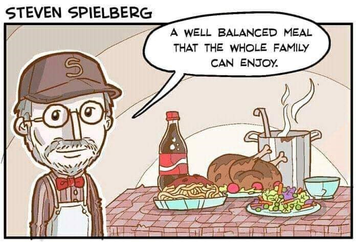 Cartoon - STEVEN SPIELBERG A WELL BALANCED MEAL THAT THE WHOLE FAMILY CAN ENJOY.