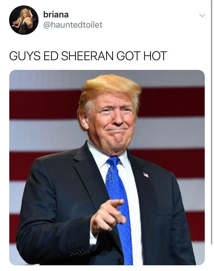hot ed sheeran - Event - briana @hauntedtoilet GUYS ED SHEERAN GOT HOT