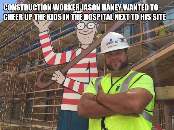 where's waldo hospital - Construction worker - CONSTRUCTION WORKERJASON HANEY WANTED TO CHEER UP THE KIDS IN THE HOSPITAL NEXT TO HIS SITE JJ WHITE INC