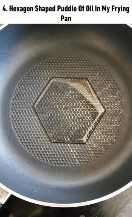 soothing image - Product - 4. Hexagon Shaped Puddle Of Oil In My Frying Pan