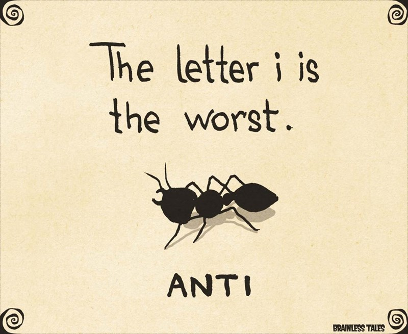 Insect - Insect - The letter i is the worst ANTI BRAINLESS TALES