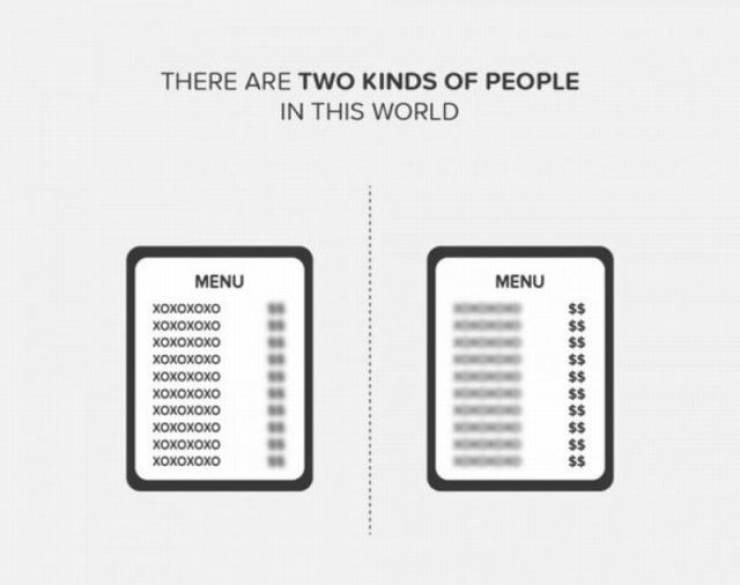 funny pic - Text - THERE ARE TWо KINDS OF PEOPLE IN THIS WORLD MENU MENU хохохохо $$ $$ охохохох охохохох хохохохо хохохохо $$ $$ $$ $$ $$ $$ охохохох хохохохо хохохохо хохохохо охохохох
