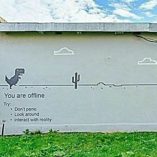 Wall - You are offline Try Don't panic Look around Interact with reality