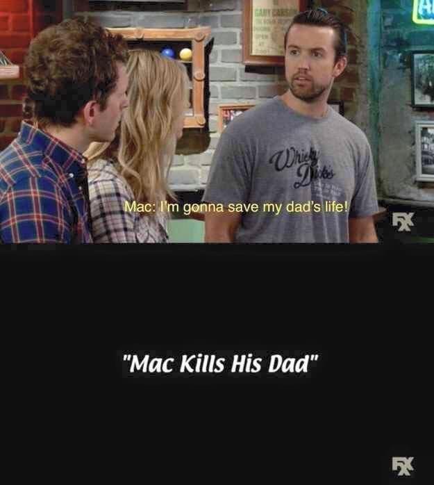 """Meme - Font - Whies Dits Mac: I'm gonna save my dad's life! """"Mac Kills His Dad"""""""