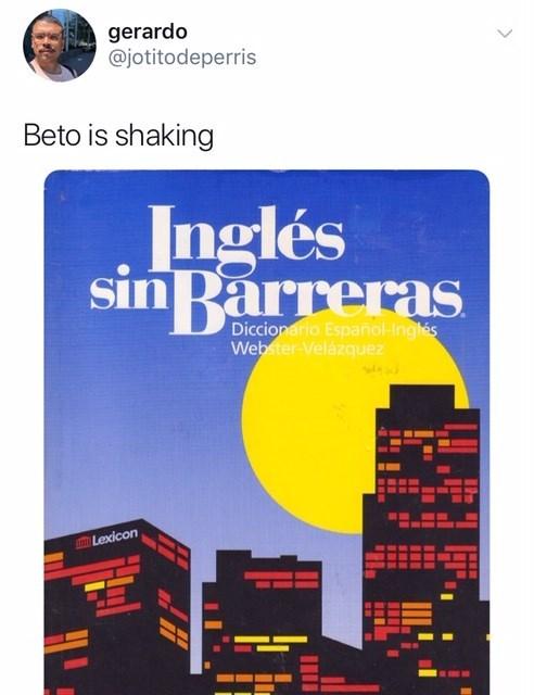 Text - gerardo @jotitodeperris Beto is shaking Inglés sin Barreras Diccionario Español-Inglés Webster-Velázquez e COLexicon