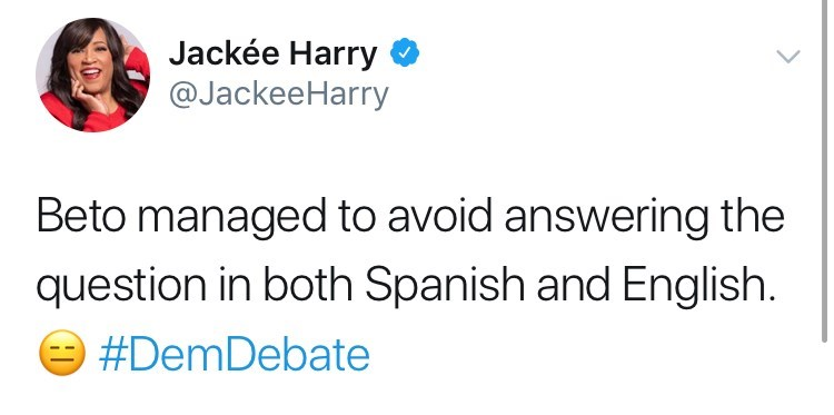 Text - Jackée Harry @JackeeHarry Beto managed to avoid answering the question in both Spanish and English. #DemDebate