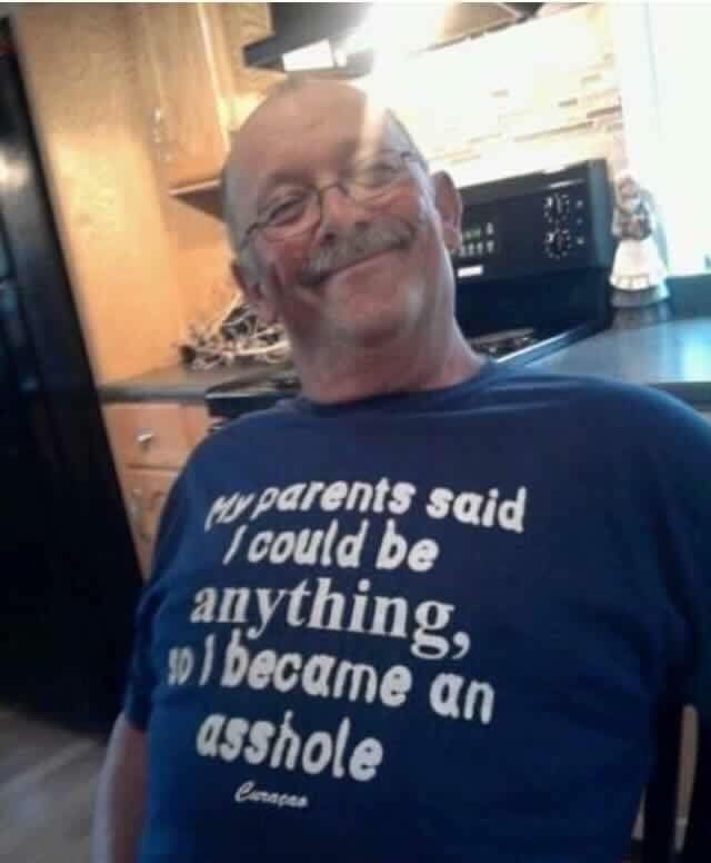T-shirt - parents said could be anything, pl became an asshole Curaca
