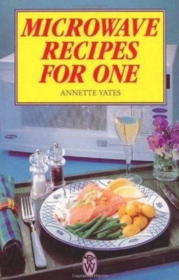 how to book - Dish - MICROWAVE RECIPES FOR ONE ANNETTE YATES
