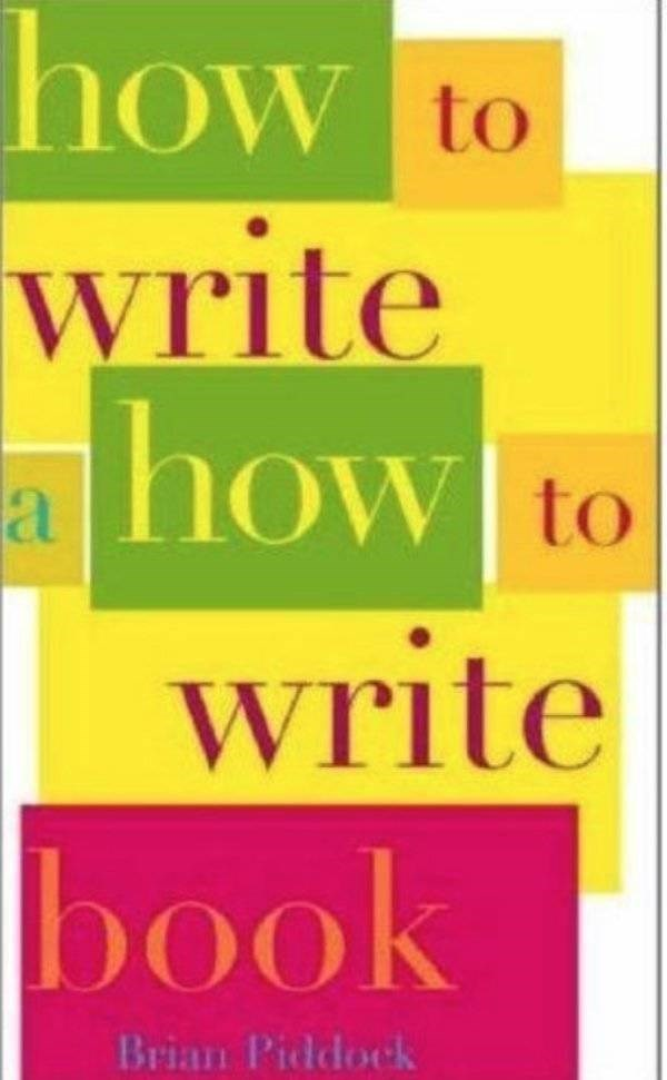 how to book - Material property - how to write how to write book Brian Piddock