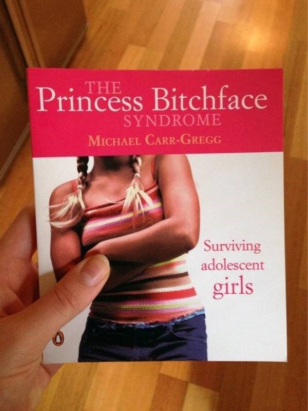 how to book - Text - THE Princess Bitchface SYNDROME MICHAEL CARR-GREGG Surviving adolescent girls