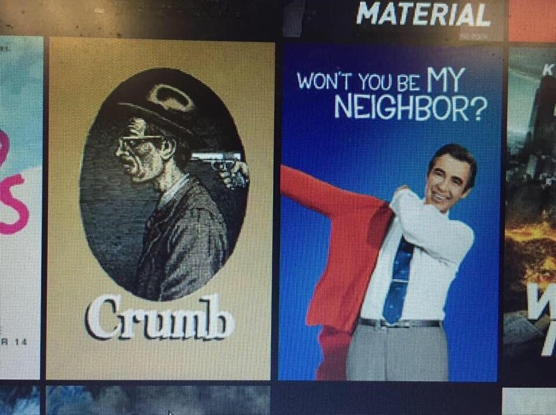 Text - MATERIAL WON'T YOU BE MY NEIGHBOR? CGrumb