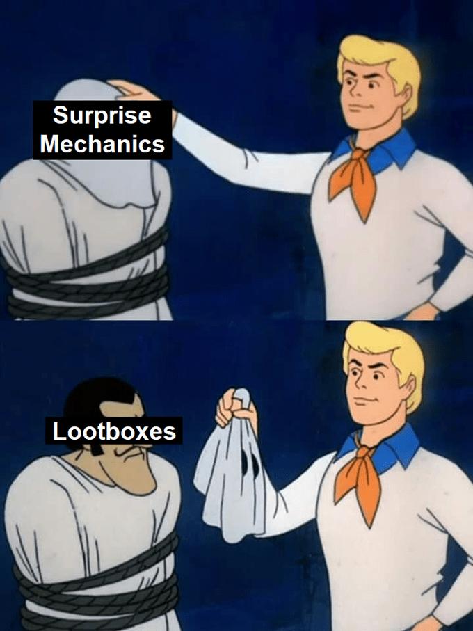 Meme - Cartoon - Surprise Mechanics Lootboxes 71