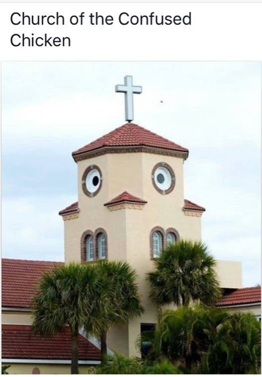 "Funny meme about the ""Church of the Confused Chicken"""