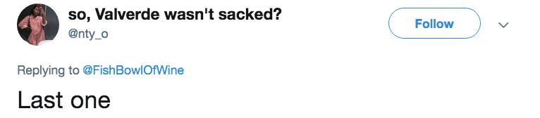 Text - so, Valverde wasn't sacked? Follow @nty_o Replying to @FishBowlOfWine Last one