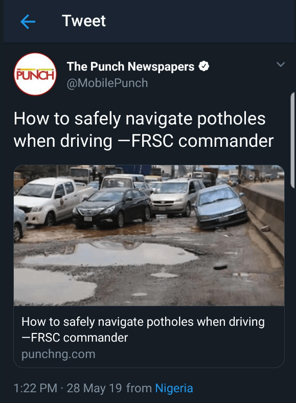 Motor vehicle - K Tweet The Punch Newspapers PUNCH@MobilePunch How to safely navigate potholes when driving FRSC commander How to safely navigate potholes when driving -FRSC commander punchng.com 1:22 PM 28 May 19 from Nigeria