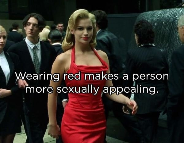 """Dress - Wearing red makes a person """"more sexually appealing."""