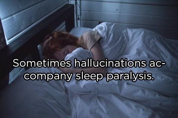 Photo caption - Sometimes hallucinations ac- company sleep paralysis.