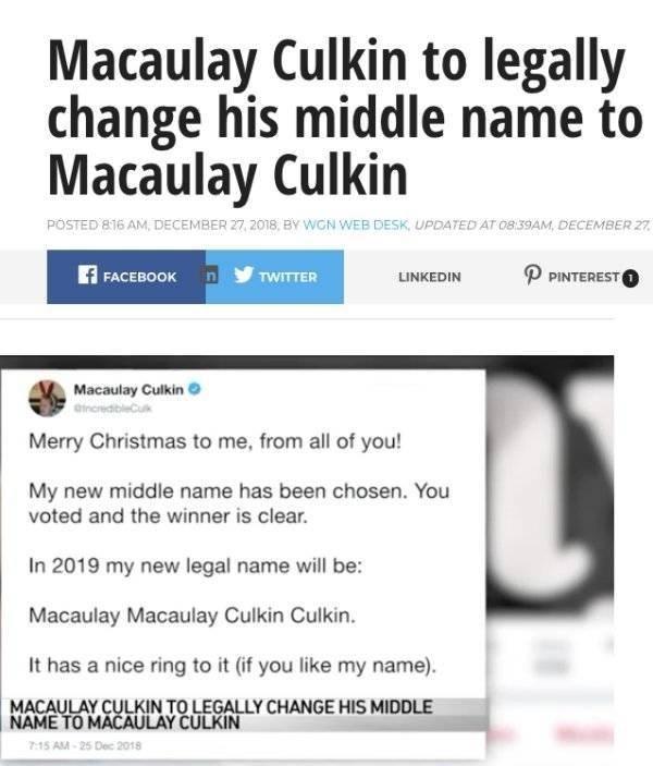 Headline - Macaulay Culkin to legally change his middle name to Macaulay Culkin