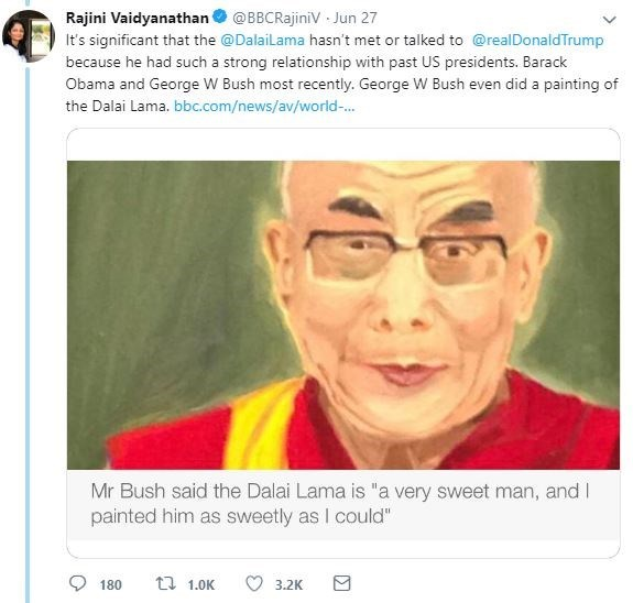 """Face - Rajini Vaidyanathan @BBCRajiniV Jun 27 It's significant that the @Dalailama hasn't met or talked to @realDonaldTrump because he had such a strong relationship with past US presidents. Barack Obama and George W Bush most recently. George W Bush even did a painting of the Dalai Lama. bbc.com/news/av/world-... Mr Bush said the Dalai Lama is """"a very sweet man, and I painted him as sweetly as I could"""" t 1.0K 180 3.2K"""