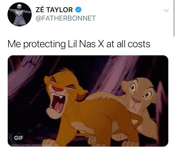 Lion - ZÉ TAYLOR @FATHERBONNET Me protecting Lil Nas X at all costs GIF CKYEAHTHELIONEDGGTES