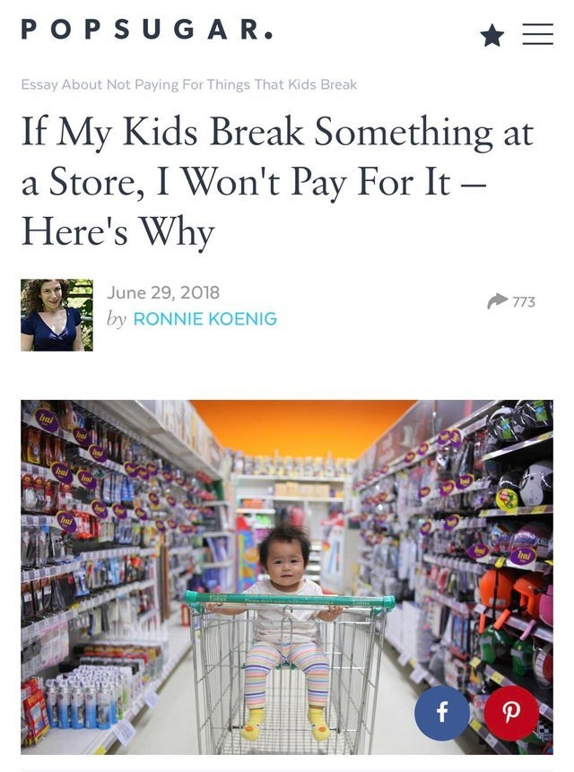 Product - PO P S UG AR. Essay About Not Paying For Things That Kids Break If My Kids Break Something at a Store, I Won't Pay For It - Here's Why June 29, 2018 773 by RONNIE KOENIG Inai Irai f P
