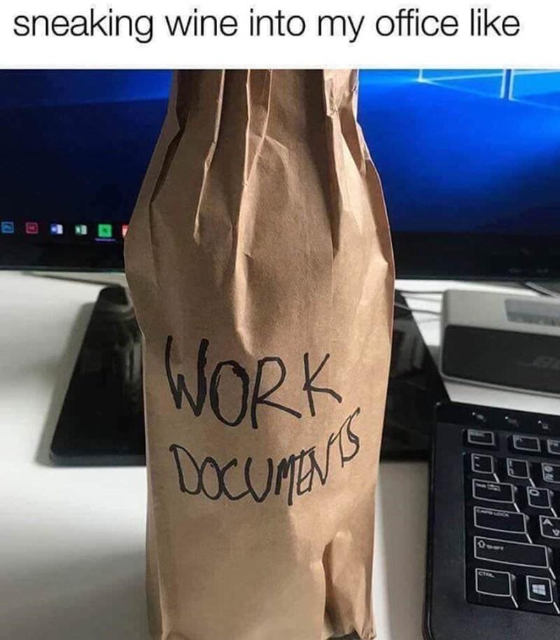 Bag - sneaking wine into my office like WORK STe