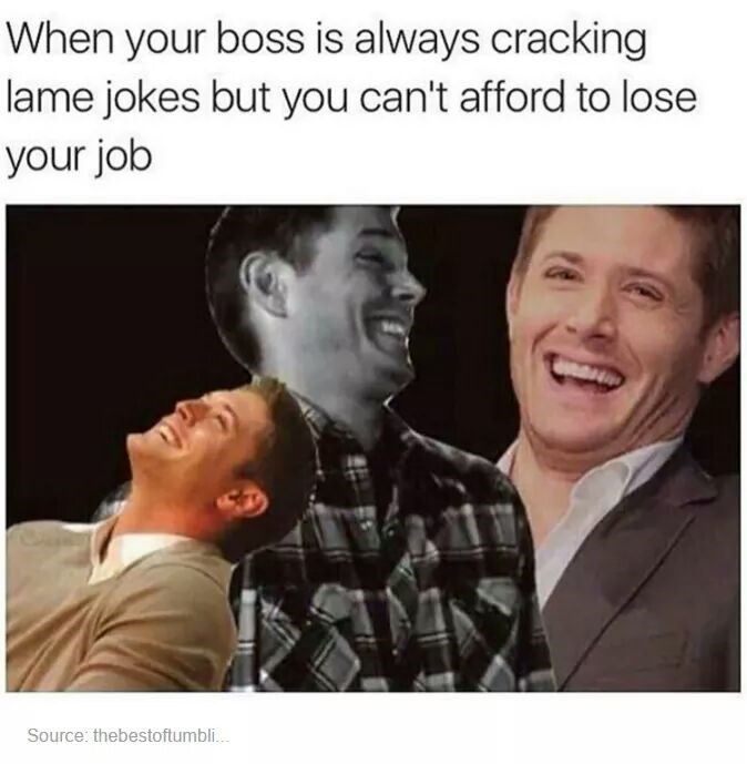 Face - When your boss is always cracking lame jokes but you can't afford to lose your job Source: thebestoftumbli...