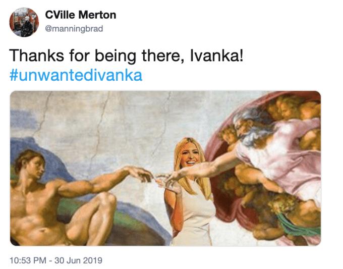 Tweet - photoshop - Thanks for being there, Ivanka! #unwantedivanka