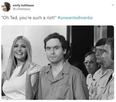 "Photoshop - Photograph - emily battleaxe @LilBattleaxe ""Oh Ted, you're such a riot!"" #unwantedivanka"