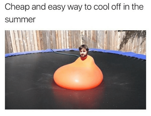 Meme - Swiss ball - Cheap and easy way to cool off in the summer