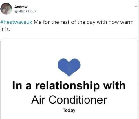 Meme - Me for the rest of the day with how warm it is. 'In a relationship with Air Conditioner' - Facebook