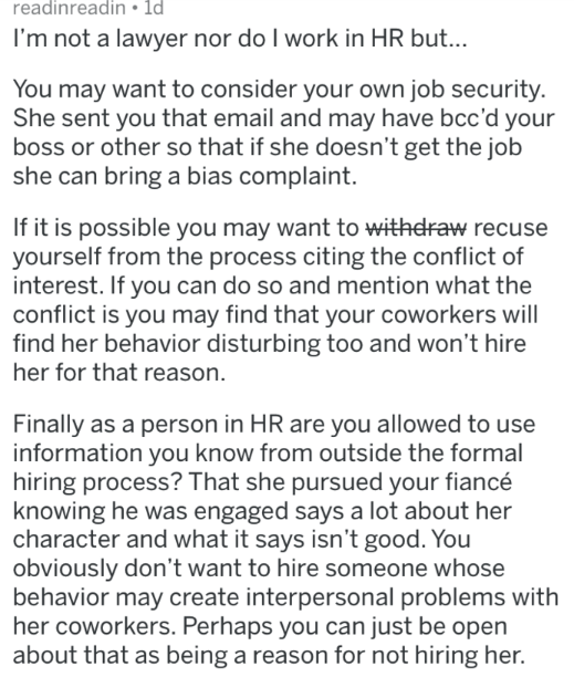 Text - readinreadin ld I'm not a lawyer nor do I work in HR but... You may want to consider your own job security She sent you that email and may have bcc'd your boss or other so that if she doesn't get the job she can bring a bias complaint. If it is possible you may want to withdraw recuse yourself from the process citing the conflict of interest. If you can do so and mention what the conflict is you may find that your coworkers will find her behavior disturbing too and won't hire her for that