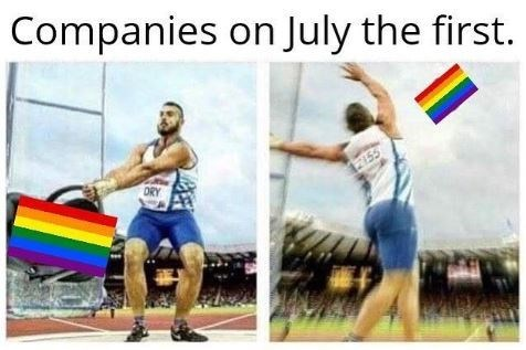 Meme - Fun - Companies on July the first. ORY R155